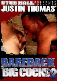 Bareback & Big Cocks 2 Porn Movie