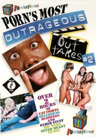 Porn's Most Outrageous Outtakes #2 Porn Video