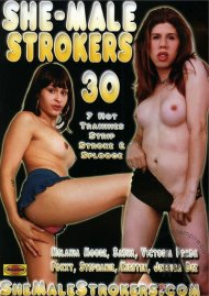 She-Male Strokers 30 Porn Video
