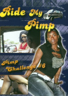 Ride My Pimp #6 Porn Movie