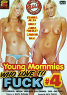 Young Mommies Who Love To Fuck #4 Porn Movie