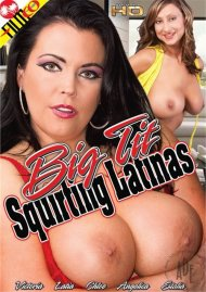 Big Tit Squirting Latinas