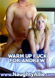 Warm up Fuck for Andrew Porn Video