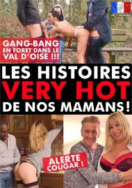 Les Histoires Very hot De Nos Mamans! Porn Video