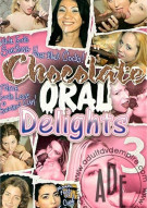 Chocolate Oral Delights 3 Porn Movie