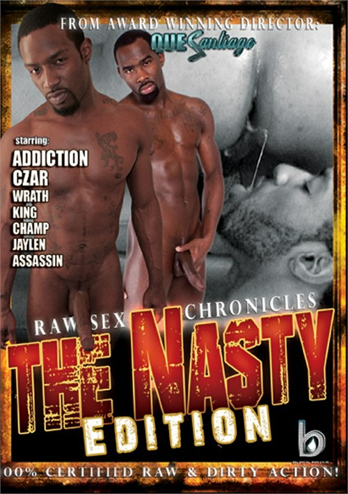 Raw Sex Chronicles: The Nasty Edition Boxcover