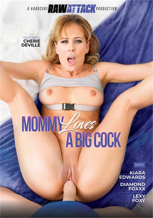 Mommy Loves A Big Cock