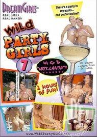 Dream Girls: Wild Party Girls #7 Porn Video