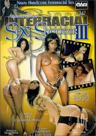 Interracial Sex Shooter 3 Porn Movie