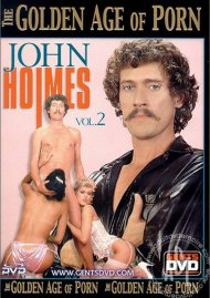 Golden Age of Porn, The: John Holmes 2 Porn Movie