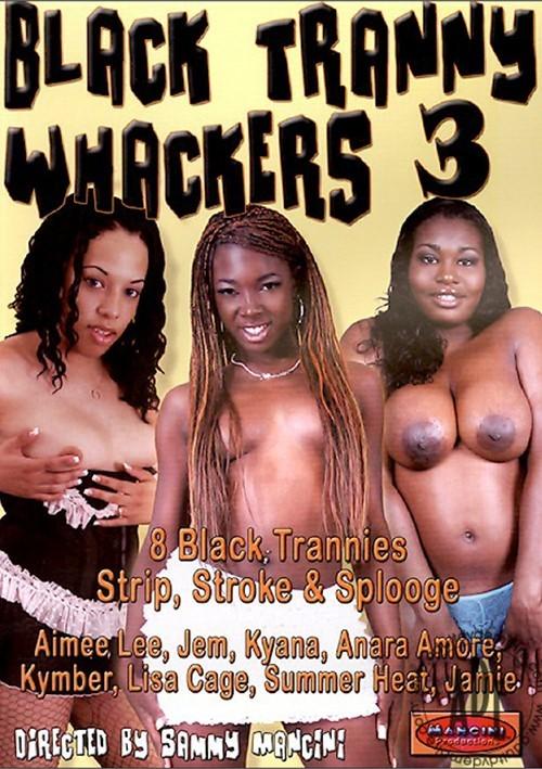 black tranny whackers videos