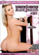 White Chicks Gettin' Black Balled #21 Porn Video