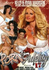 Porn Fidelity 17 Movie