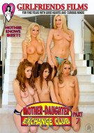 Mother-Daughter Exchange Club Part 7 Porn Movie
