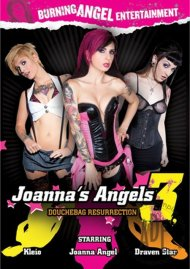 Joanna's Angels 3: Douchebag Resurrection Porn Video