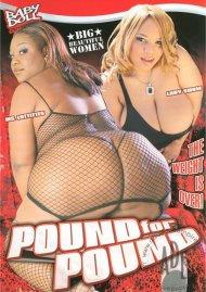 Pound For Pound Porn Video