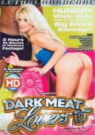 Dark Meat Lovers #5 Porn Video