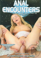 Anal Encounters Of The Best Kind Part 6 Porn Video