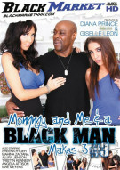 Mommy And Me & A Black Man Makes 3 #3 Porn Video