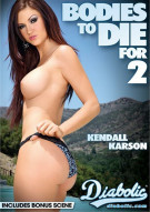 Bodies To Die For 2 Porn Movie