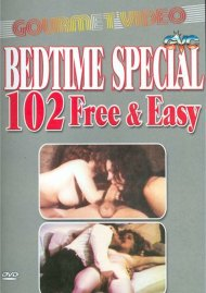 Bedtime Special: 102 Free & Easy Porn Video