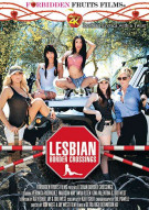 Lesbian Border Crossings Porn Movie