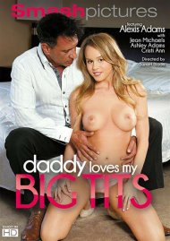 Daddy Loves My Big Tits Porn Movie