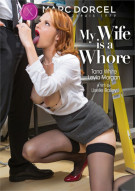 My Wife Is A Whore (French) Porn Video