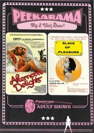 Peekarama: Afternoon Delights / Slave of Pleasure porn DVD from Vinegar Syndrome.