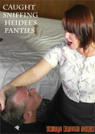 Caught Sniffing Heidee's Panties Porn Video