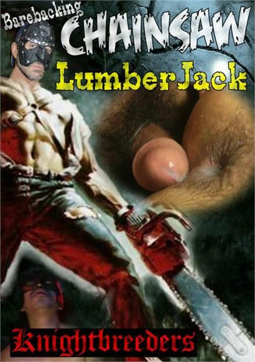 Barebacking Chainsaw Lumberjack Boxcover