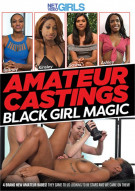 Amateur Castings: Black Girl Magic Porn Video