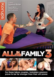 All In The Family 3 porn video from Karups.