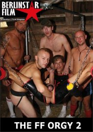 The FF Orgy #2 gay porn VOD from Berlin Star Film