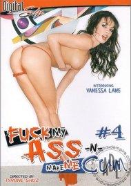 Fuck My Ass -N- Make Me Cum #4 Porn Video