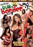 Run For The Border 3 Porn Movie