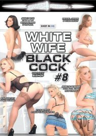 White Wife Black Cock #8 Porn Movie