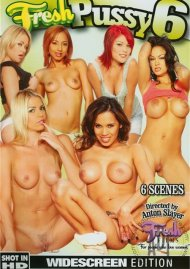 Fresh Pussy 6 Porn Video