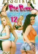 Big Butt Brotha Lovers 12 Porn Movie