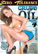 Crude Oil 4 Porn Movie