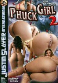 Phuck Girl 2 Porn Video