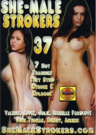 She-Male Strokers 37 Porn Video