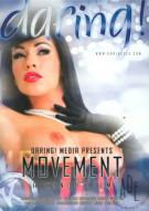 Movement Porn Video
