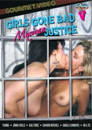 Girls Gone Bad 5: Mexican Justice image
