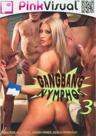 Gangbang Nymphos 3 Porn Movie