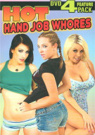 Hot Hand Job Whores 4-Pack Movie