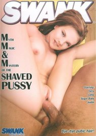 Myth, Magic & Mystery Of The Shaved Pussy