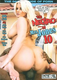 Negro in Mrs. Jones 10, The Porn Movie