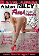 Fetish Fanatic 13 Porn Video
