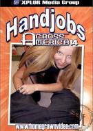 Handjobs Across America #14 Porn Movie